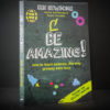Be Amazing! How to teach science, the way primary kids love.