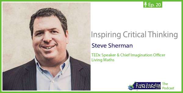 Podcast with Steve Sherman from Living Maths