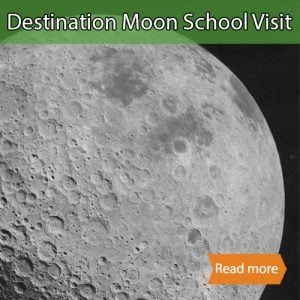 Destination Moon & Beyond school science visit tile showing the title layered over the back side of the moon